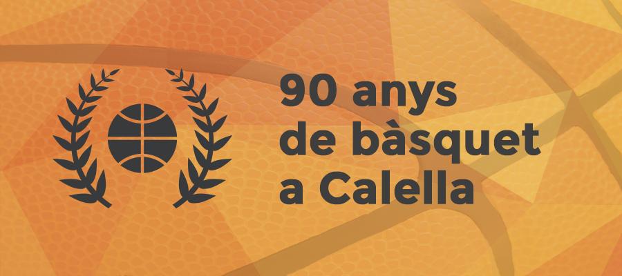 90 Anys de bàsquet a Calella