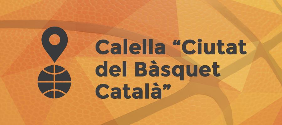 Calella ciutat del bàsquet Català